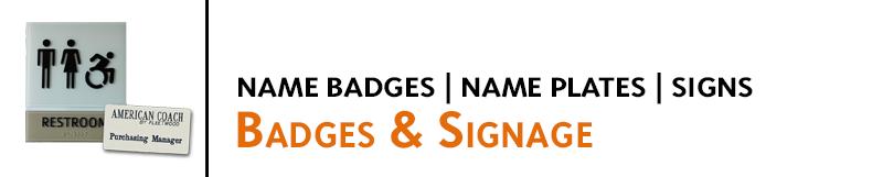Badges & Signage