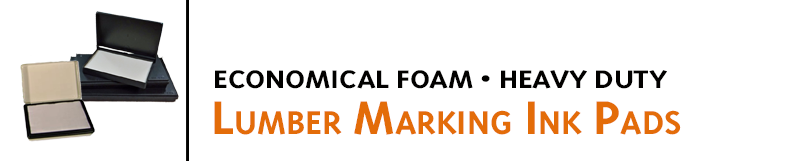 Ink pads for rubber stamping are great for Lumber marking industry and lumber mills. Lumberman's Foam Pads, Metal Case Pads, & industrial pads. Buy online!