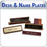 Inexpensive yet high quality desk and name plates with quick turn-around times. We offer a variety of finishes,typestyles and holders to match most office decor.