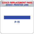 Indiana Stamp sells replacement pads for many brands, including Cosco Printer P-15s.