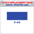 Indiana Stamp sells replacement pads for many brands, including Cosco Printer P-40s.