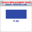 Indiana Stamp sells replacement pads for many brands, including Cosco Printer P-50s.