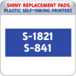 Indiana Stamp sells the complete line of Shiny brand stamping products, including replacement pads for Shiny S-1821/S-841 plastic self-inking stamps.