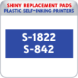 Indiana Stamp sells the complete line of Shiny brand stamping products, including replacement pads for Shiny S-1822/S-842 plastic self-inking stamps.