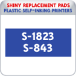 Indiana Stamp sells the complete line of Shiny brand stamping products, including replacement pads for Shiny S-1823/S-843 plastic self-inking stamps.