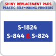 Indiana Stamp sells the complete line of Shiny brand stamping products, including replacement pads for Shiny S-1824/S-844/S-824 plastic self-inking stamps.
