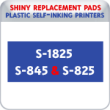 Indiana Stamp sells the complete line of Shiny brand stamping products, including replacement pads for Shiny S-1825/S-845/S-825 plastic self-inking stamps.