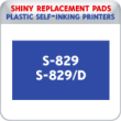 Indiana Stamp sells the complete line of Shiny brand products, including S-829 and S-829D replacement pads.