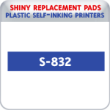 Indiana Stamp sells the complete line of Shiny brand stamping products, including replacement pads for Shiny S-832 plastic self-inking stamps.