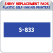 Indiana Stamp sells the complete line of Shiny brand stamping products, including replacement pads for Shiny S-833 plastic self-inking stamps.