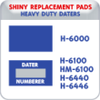 Indiana Stamp sells the complete line of Shiny brand products, including H-6000,H-6100,HM-6100,H-6440,H-6446 replacement pads.