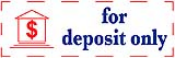Pre-inked FOR DEPOSIT ONLY stamp makes it easy to make thousands of imprints without writer's cramp! Low-cost message and symbol stamps are perfect for home and office. Fast shipping!