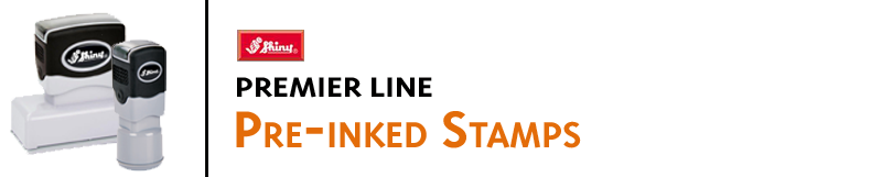 Shiny Premier Pre-Inked Stamps provide bold,long-lasting impressions. Low prices,in-stock and ready to ship. sales@indianastamp.com
